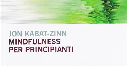 http://www.stateofmind.it/2014/10/mindfulness-per-principianti-recensione/